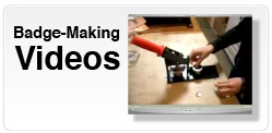 Badge-making videos